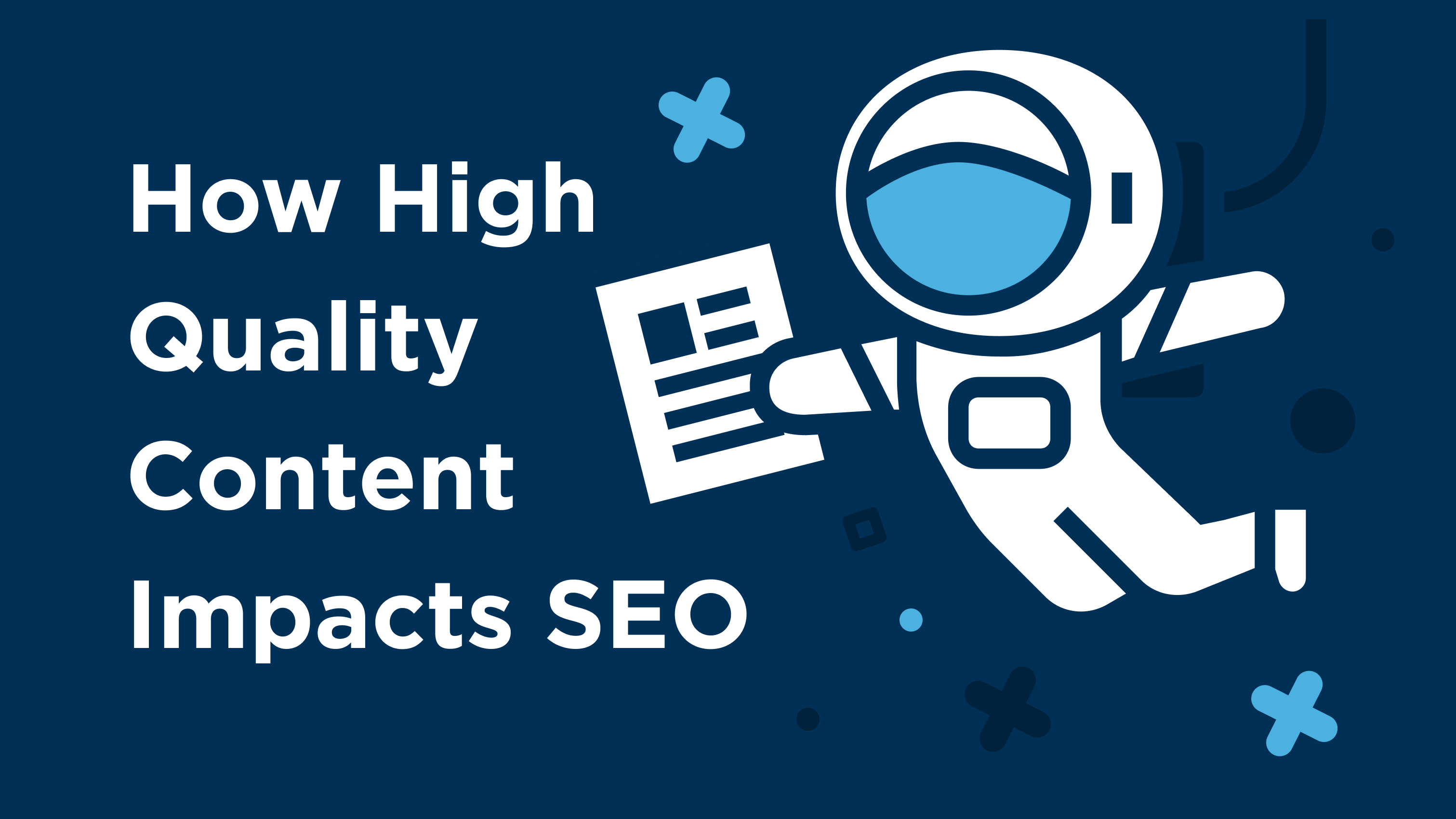 Content Impacts SEO